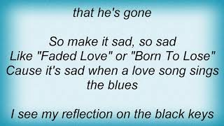 Trisha Yearwood - When A Love Song Sings The Blues Lyrics