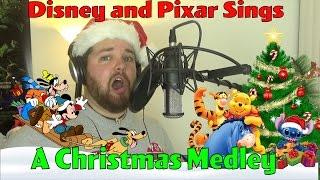Disney and Pixar Sings A Christmas Medley