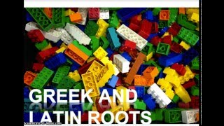 Greek and Latin Roots Intro.