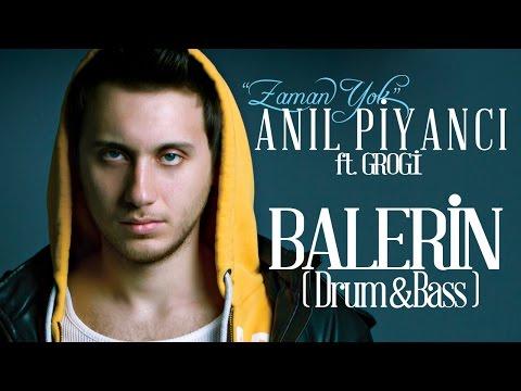 Anıl Piyancı - Balerin Remix