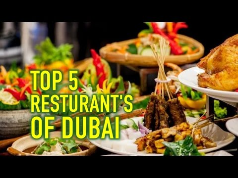 TOP 5 RESTAURANTS IN DUBAI