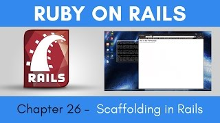 Learn Ruby on Rails from Scratch - Chapter 26 - Scaffolding in Rails