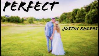Perfect - Ed Sheeran (Justin Rhodes Cover)