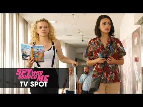 "The Spy Who Dumped Me (2018 Movie) Official TV Spot ""Basic"" - Mila Kunis, Kate McKinnon"