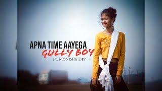 APNA TIME AYEGA // GULLY BOY// Ranveer Singh,Alia Bhatt / DIVINE/ Dub Sharma/ Zoya Akhtar/Dance