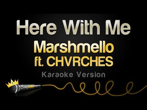 Marshmello Ft. CHVRCHES - Here With Me (Karaoke Version) - Sing King Karaoke