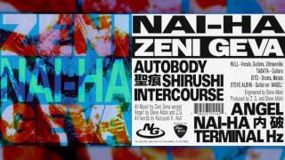 "ZENI GEVA ""Nai-Ha"" [Full Album]"