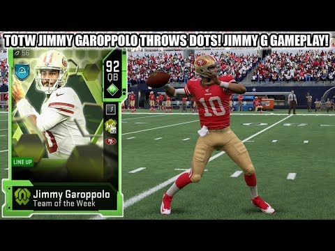 TOTW JIMMY GAROPPOLO THROWS DOTS! TOTW 92 JIMMY G GAMEPLAY!   MADDEN 20 ULTIMATE TEAM