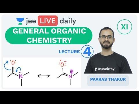 General Organic Chemistry - L4   GOC   Unacademy JEE   Live Daily   JEE Chemistry   Paaras Sir