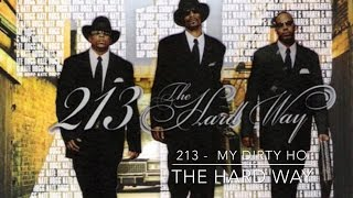 213 - My Dirty Ho THE HARD WAY