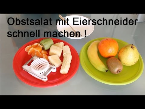 Obstsalat mit Eierschneider schnell machen! - Make fruit salad quickly with egg cutter!