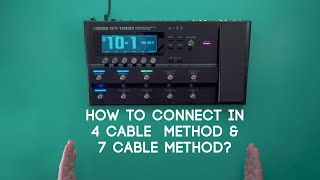 How to connect in 4 Cable and 7 Cable Method? GT-1000 Ultimate Guide Video Series