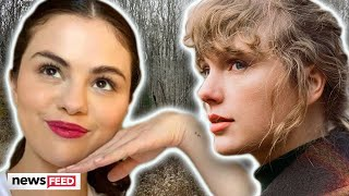 Is Selena Gomez Featured On Taylor Swift's 'Evermore'?
