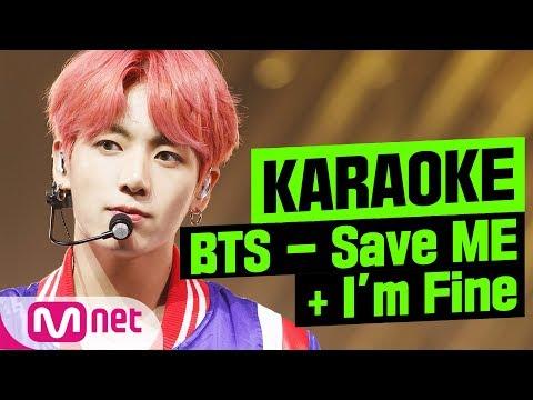 [MSG Karaoke] BTS - Save Me + I'm Fine
