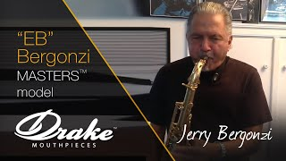 Jerry Bergonzi demonstrating his Drake Masters Series Tenor Mouthpiece