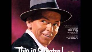 I Get A Kick Out Of You- Frank Sinatra