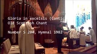 Gloria In Excelsis (Canticle 6) Set To Old Scottish Chant