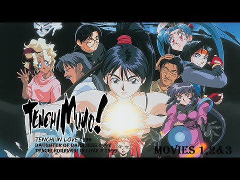 Tenchi Muyo! movies 1,2&3 (1996,97,99) English Dubbed HD 1080p (Love 1 ,daughter(娘) of Darkness,love 2)