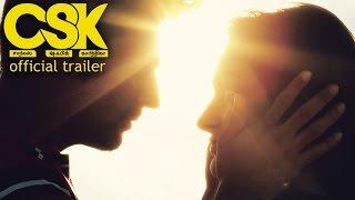 CSK Charles Shafiq Karthiga - Official Trailer
