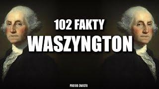 JERZY WASZYNGTON – 102 FAKTY