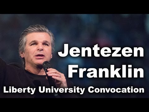 Jentezen Franklin - Liberty University Convocation