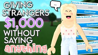 Giving People $1,000 Without Saying ANYTHING! | Roblox Bloxburg | PurpleSky