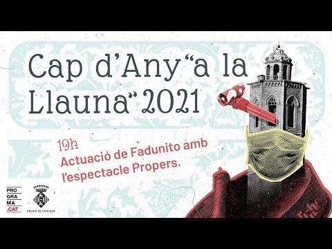 """Cap d'Any """"a la llauna"""" 2021 - Espectacle familiar 'Propers' de FADUNITO"""