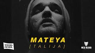 MATEYA - TALIJA (Official Video) 4K