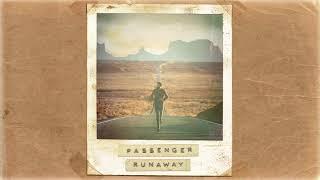 Passenger | Runaway (Official Album Audio)