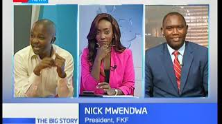 The Big Story: Football woes in Kenya
