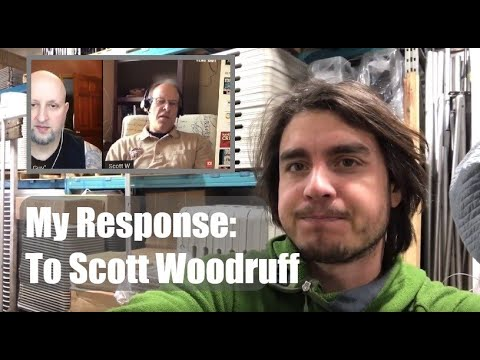 Responding To Scott Woodruff - About Current Situation