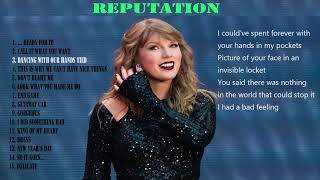 Reputation Full Album with lyrics