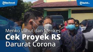 Tiba di Asrama Donohudan Pakai Alphard RI 28, Menko Luhut & Menkes Budi Cek Proyek RS Darurat Corona