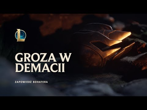Groza w Demacii | League of Legends