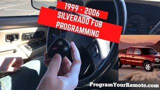 How to program a Chevrolet Silverado remote key fob 1999 - 2006
