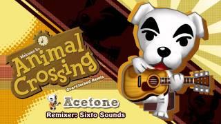 Acetone ~ Animal Crossing (OC Remix)