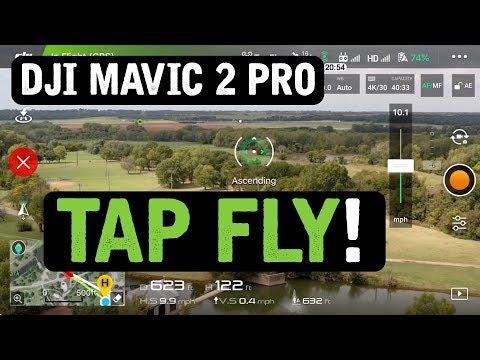DJI Mavic 2 Pro / Tap Fly (Tutorial)