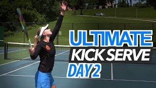 5 Day ULTIMATE Kick Serve Lesson | Day 2: Toss & Rhythm