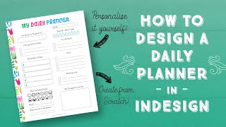 How To Design A Daily Planner In InDesign | Learn How To Personalise Your Daily Planner