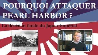 Pourquoi le Japon a-t-il attaqué Pearl Harbor ?