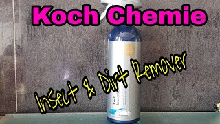 """Meine Pflegeprodukte fürs Auto #2 """" Koch Chemie Insect & Dirt Remover"""""""