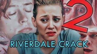 Riverdale Crack 2