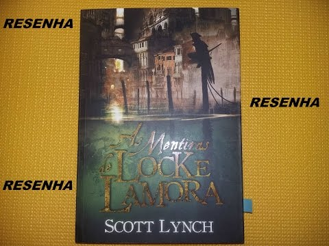 Resenha: As Mentiras de Locke Lamora / Scott Lynch