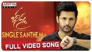 #SinglesAnthem Full Video Song | Bheeshma Video Songs | Nithiin, Rashmika | Mahati Swara Sagar