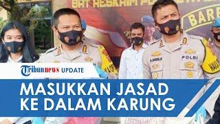Remaja Bandung Setubuhi dan Bunuh Pacar seusai Korban Ngaku Punya Pria Lain, Jasad Dimasukkan Karung
