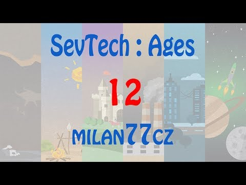 SevTech : Ages - E12 | Aqua Mariňáci v Beneath dimemzi | AGE 1