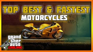 Top 4 Best & Fastest Motorcycles For Racing GTA V