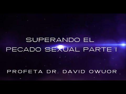 Superando el pecado sexual 1 Dr. David Owuor