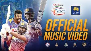 Lanka Premier League 2020   Official Theme Song