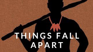 Things Fall Apart Analysis